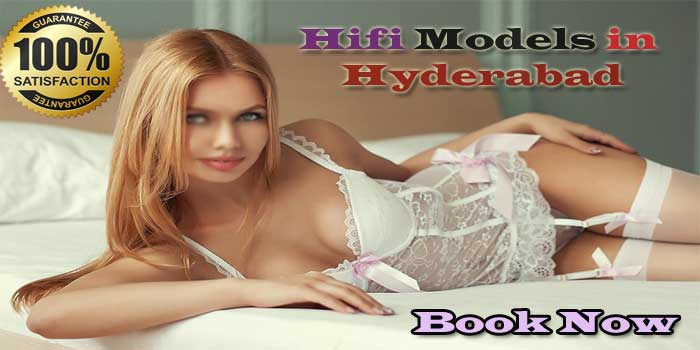 Hifi-Models-in-Hyderabad